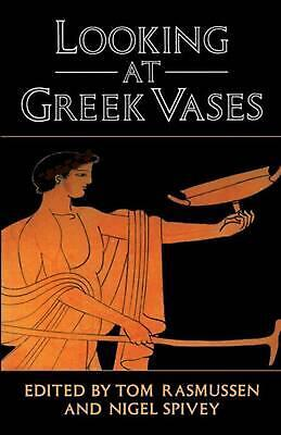 Looking at Greek Vases by Rasmussen, Tom (English) Paperback Book Free Shipping!