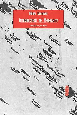 Introduction to Modernity by Henri Lefebvre (English) Paperback Book Free Shippi
