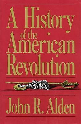 NEW A History of the American Revolution by John Alden Paperback Book (English)