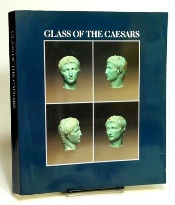 Glass of the Romans by Donald B. HARDEN; Art glass of the ancients in VG SC