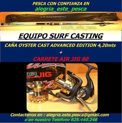 PESCA EQUIPO SURF CASTING (OYSTER CAST ADVANCED EDITION 4.20mts + AIR JIG 80)