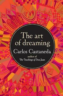 The Art of Dreaming by Carlos Castaneda Paperback Book (English)