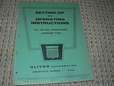 Oliver White Tractor No.137 Hay Conditioner Operator's Manual