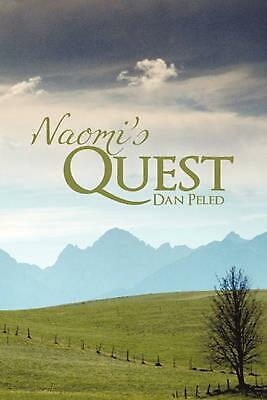 Naomi's Quest by Dan Peled (English) Paperback Book Free Shipping!