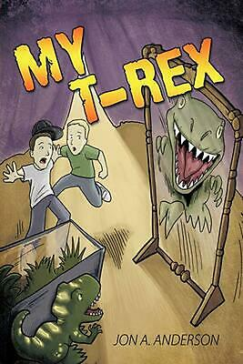 My T-Rex by Jon A. Anderson (English) Hardcover Book Free Shipping!