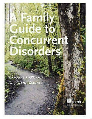 Family Guide to Concurent Disorders by Caroline P. O'grady (English) Paperback B