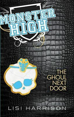 The Ghoul Next Door: Book 2 by Lisi Harrison