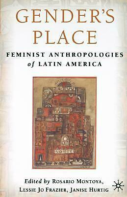 Gender's Place: Feminist Anthropologies of Latin America (English) Paperback Boo