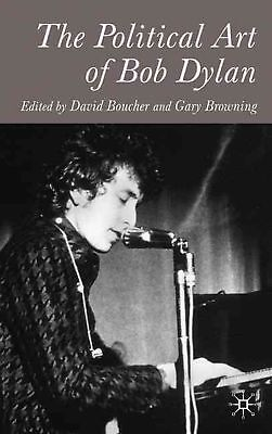 The Political Art of Bob Dylan by David Boucher Hardcover Book (English)