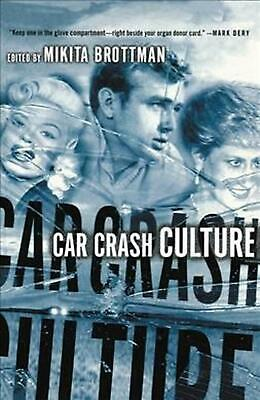 NEW Car Crash Culture by Paperback Book (English) Free Shipping