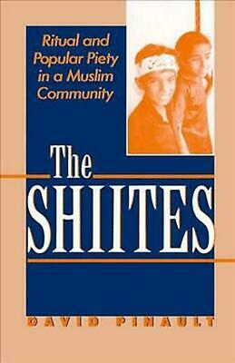 NEW The Shiites by David Pinault Paperback Book (English) Free Shipping