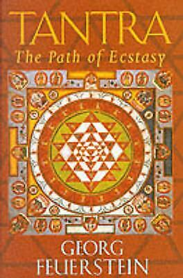 Tantra: Path of Ecstasy by Georg Feuerstein Paperback Book (English)