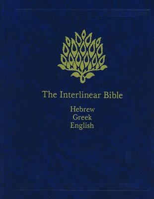 The Interlinear Bible: Hebrew-Greek-English by Jay Patrick Green (English) Hardc