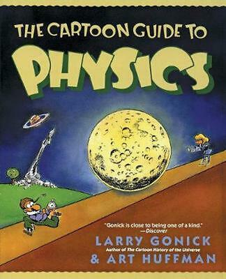 The Cartoon Guide to Physics by Larry Gonick Paperback Book (English)