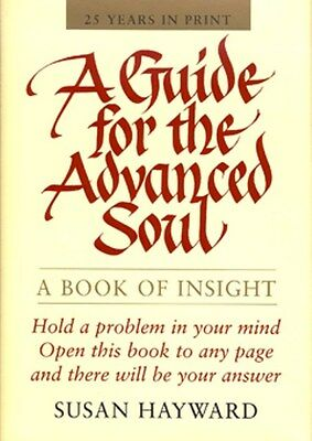 A Guide For The Advanced Soul by Susan Hayward NEW