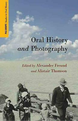 NEW Oral History and Photography by Hardcover Book (English) Free Shipping