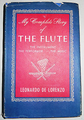 My Complete Story of The Flute by Leonardo De Lorenzo (signed, first edition)