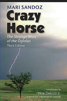 Crazy Horse: The Strange Man of the Oglalas by Mari Sandoz (English) Paperback B