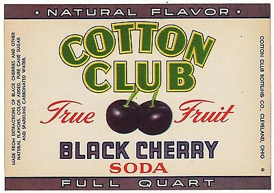 Old soda pop bottle label COTTON CLUB BLACK CHERRY Cleveland Ohio new old stock