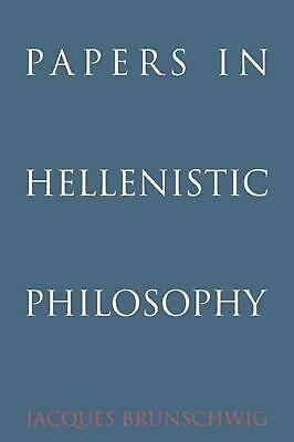 Papers in Hellenistic Philosophy by Jacques Brunschwig (English) Paperback Book