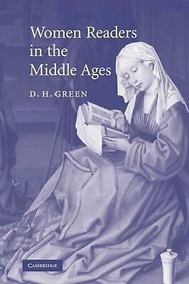 Women Readers in the Middle Ages by D.H. Green (English) Paperback Book Free Shi
