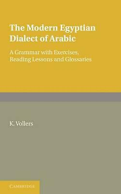 The Modern Egyptian Dialect of Arabic: A Grammar with Exercises, Reading Lessons