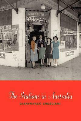 The Italians in Australia by Gianfranco Cresciani Paperback Book (English)