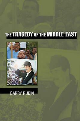 The Tragedy of the Middle East by Barry Rubin (English) Paperback Book Free Ship