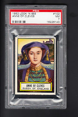 1952 TOPPS LOOK N SEE #102 ANNE OF CLEVES QUEEN PSA 7 NM 2ND SERIES RARE SHARP!!