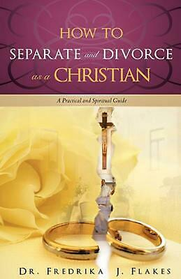 How to Separate and Divorce as a Christian NEW