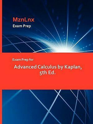 Exam Prep for Advanced Calculus by Kaplan, 5th Ed. by Kaplan (English) Paperback