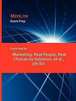 Exam Prep for Marketing: Real People, Real Choices by Solomon, et al., 5th Ed. b