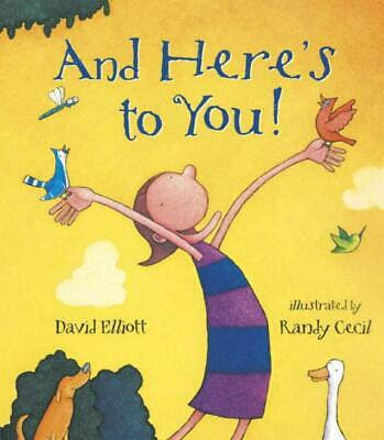 And Here's to You! by David Elliott Hardcover Book (English)