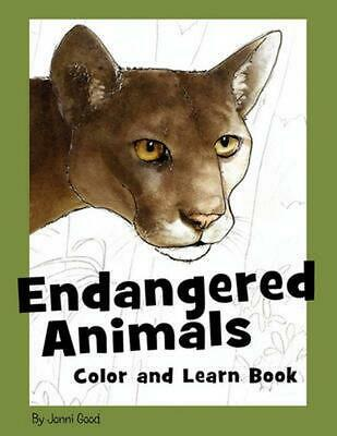 Endangered Animals Color and Learn Book: The Coloring Book for Kids Who Love End