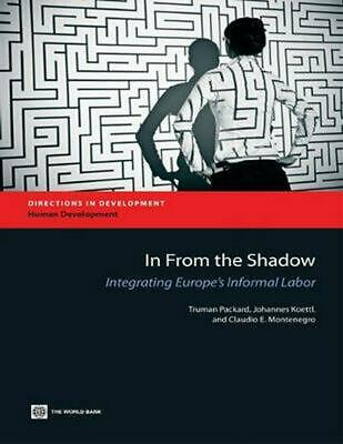 In From the Shadow: Integrating Europe's Informal Labor by Johannes Koettl (Engl