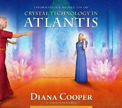 Crystal Technology In Atlantis CD by Diana Cooper NEW