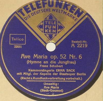 78rpm/2219/ERNA SACK/AVE MARIA/AVE MARIA OP 52 Nr.6