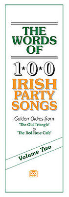 The Words Of 100 Irish Party Songs Learn to Play Lyrics Vocals Music Book 2