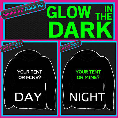 Festival Camping Funny Slogan Adults & Childrens Glow In The Dark Hoodie Hoody