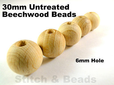 30mm Natural Wooden Beads Round Untreated Wood Balls 6mm Hole 100% Beechwood