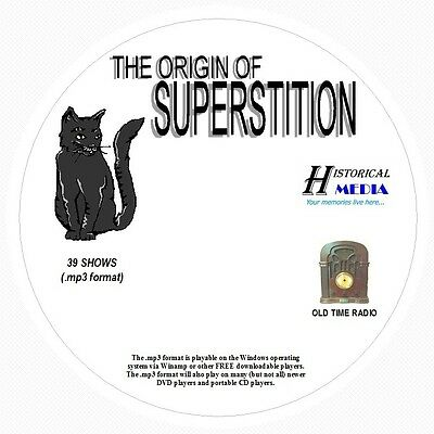 ORIGIN OF SUPERSTITION - 39 Shows Old Time Radio In MP3 Format OTR 1 CD