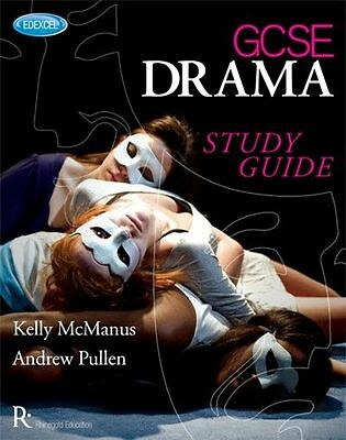 Kelly McManus Andrew Pullen Edexcel GCSE Drama Study Guide Learn Play Music Book