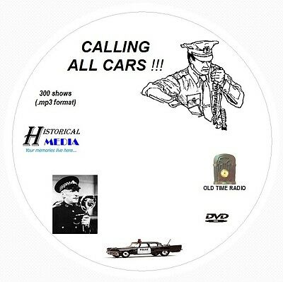 CALLING ALL CARS - 300 Shows Old Time Radio In MP3 Format OTR On 1 DVD