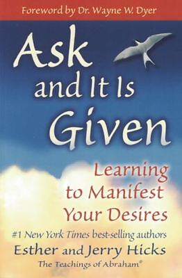Ask And It Is Given by Esther & Jerry Hicks (NEW)