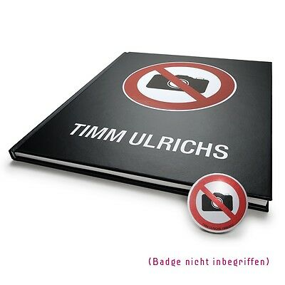 Timm Ulrichs Fotografieren verboten! Photography Prohibited! Book German English