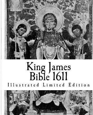 King James Bible 1611: Illustrated Limited Edition by Jack Holland (English) Pap