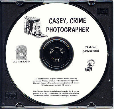 CASEY, CRIME PHOTOGRAPHER - 79 Shows Old Time Radio In MP3 Format OTR 1 CD