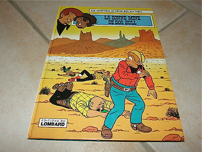 BD : LES AVENTURES DE CHICK BILL par TIBET LA BONNE MINE DE DOG BULL