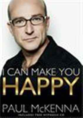 I Can Make You Happy by Paul McKenna (NEW)