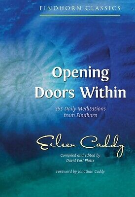 Opening Doors Within by Eileen Caddy 20th Anniversary